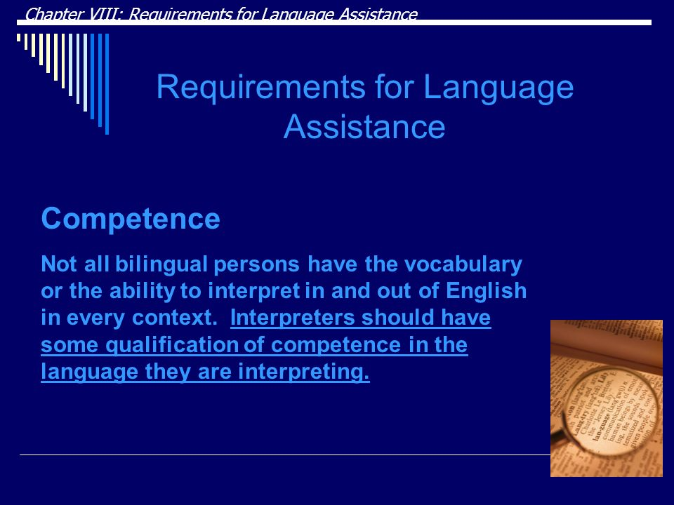 Requirements for Language Assistance