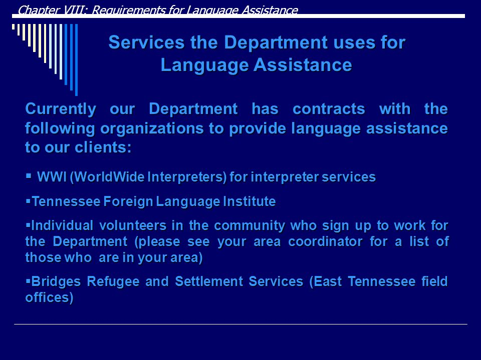 Services the Department uses for Language Assistance