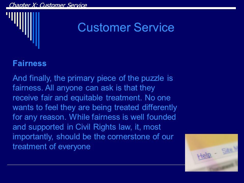 Customer Service Fairness