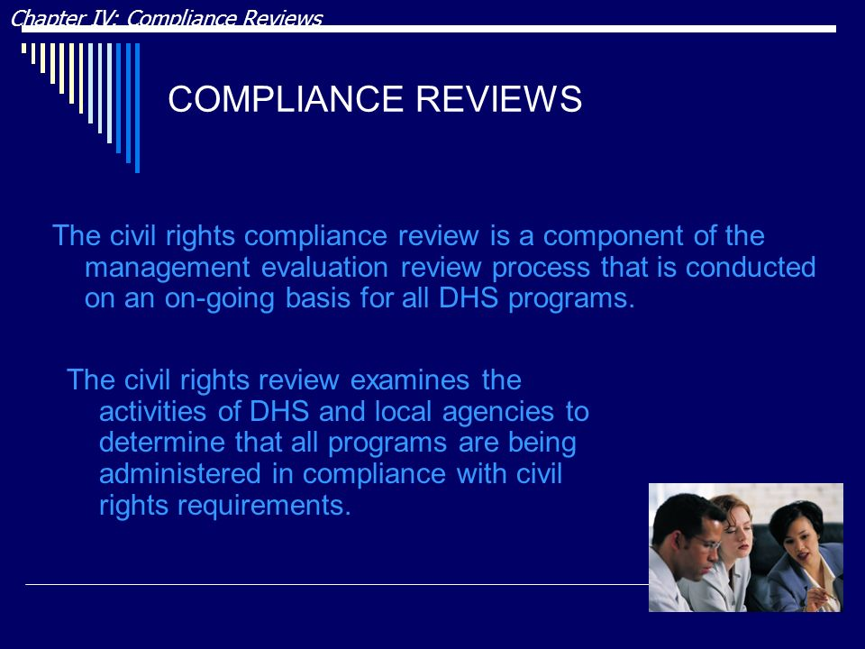 DRAFT Chapter IV: Compliance Reviews. COMPLIANCE REVIEWS.