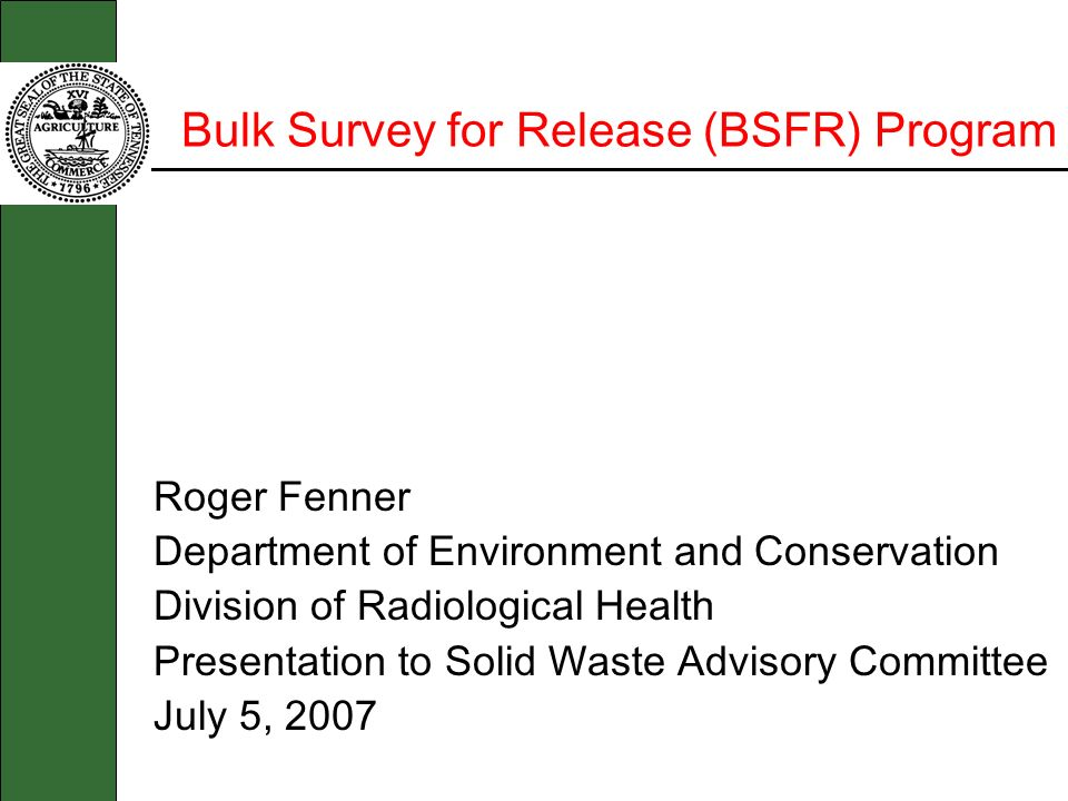 Bulk Survey for Release (BSFR) Program