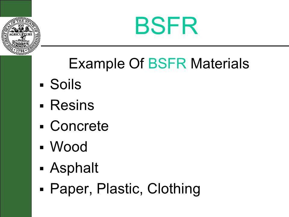 Example Of BSFR Materials