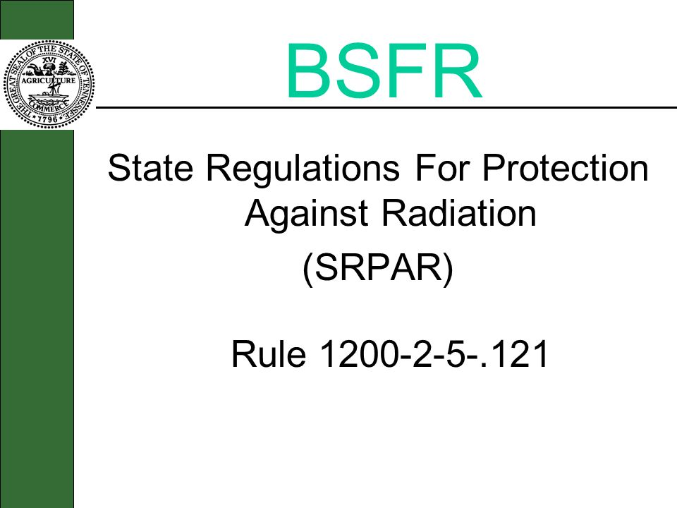 State Regulations For Protection Against Radiation