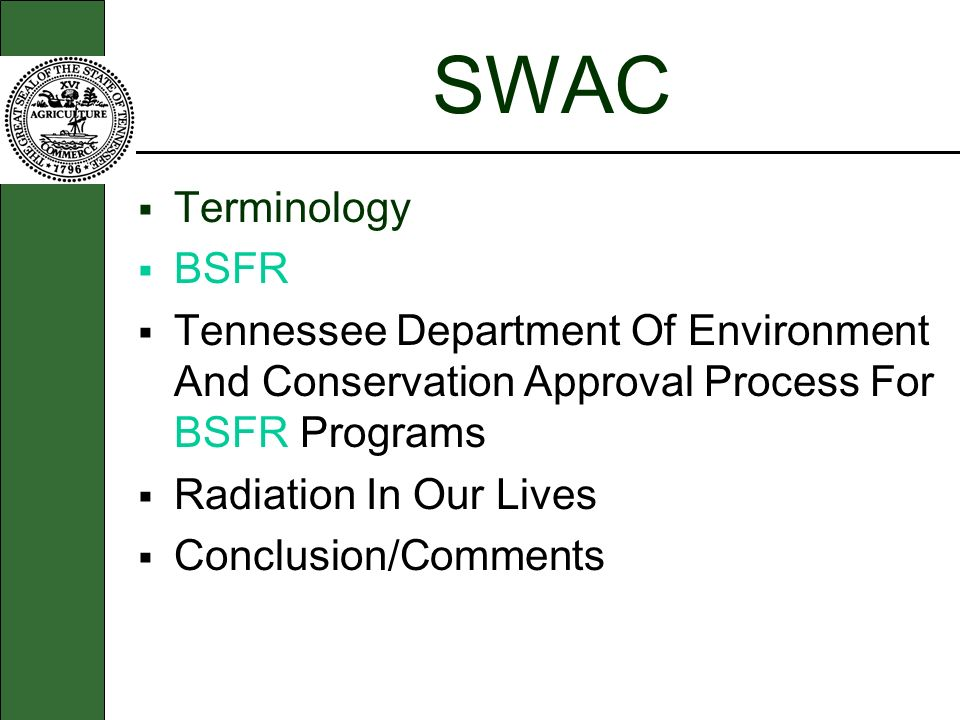 SWAC Terminology. BSFR. Tennessee Department Of Environment And Conservation Approval Process For BSFR Programs.