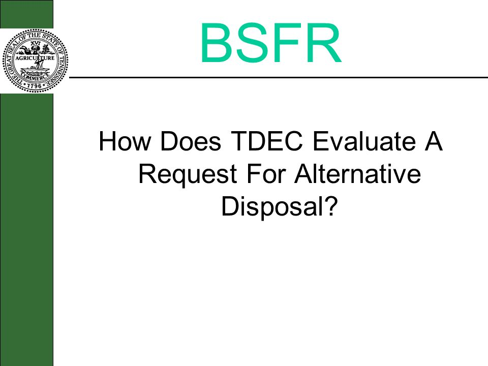 How Does TDEC Evaluate A Request For Alternative Disposal