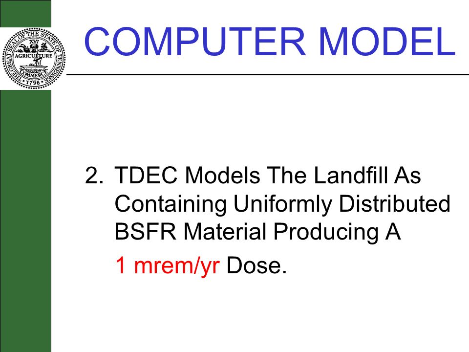 COMPUTER MODEL 1 mrem/yr Dose.