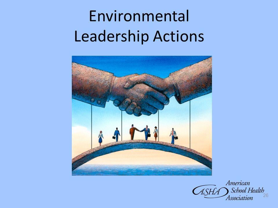 Environmental Leadership Actions