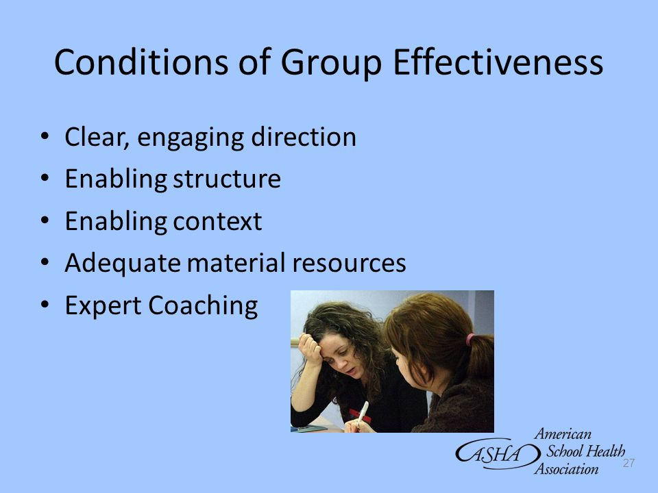 Conditions of Group Effectiveness