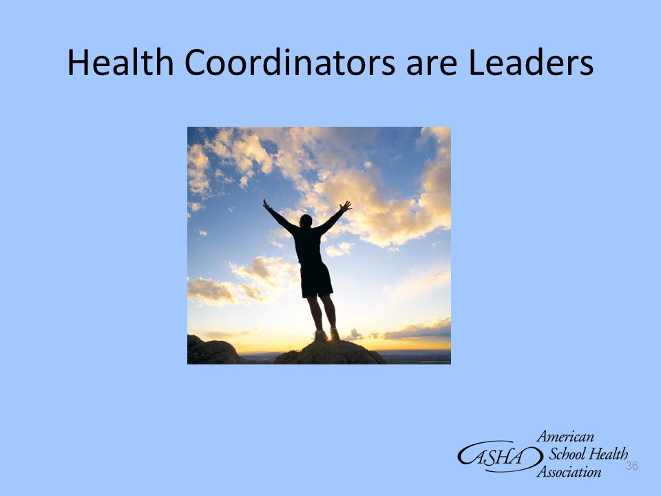 Health Coordinators are Leaders