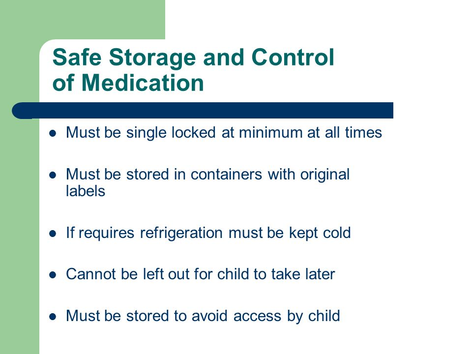 Safe Storage and Control of Medication