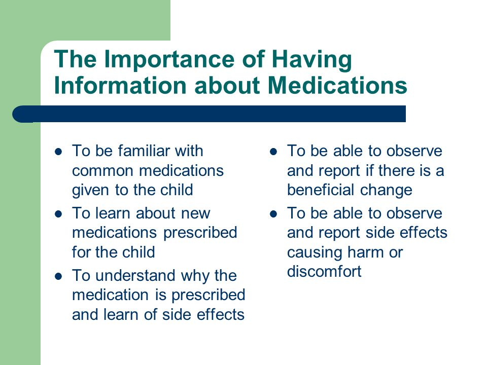 The Importance of Having Information about Medications