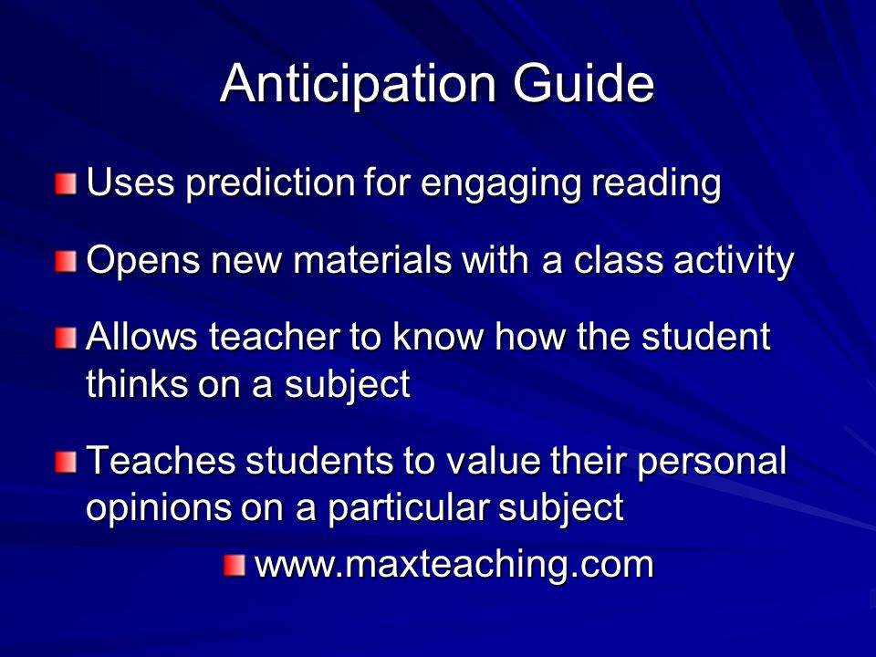 Anticipation Guide Uses prediction for engaging reading