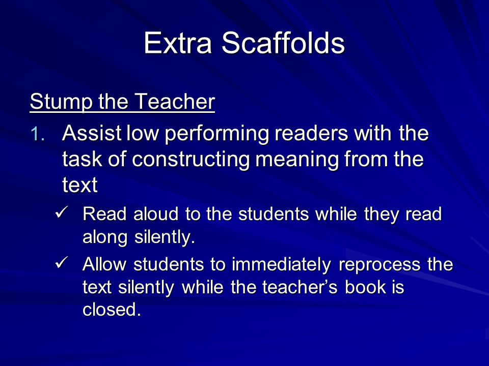 Extra Scaffolds Stump the Teacher