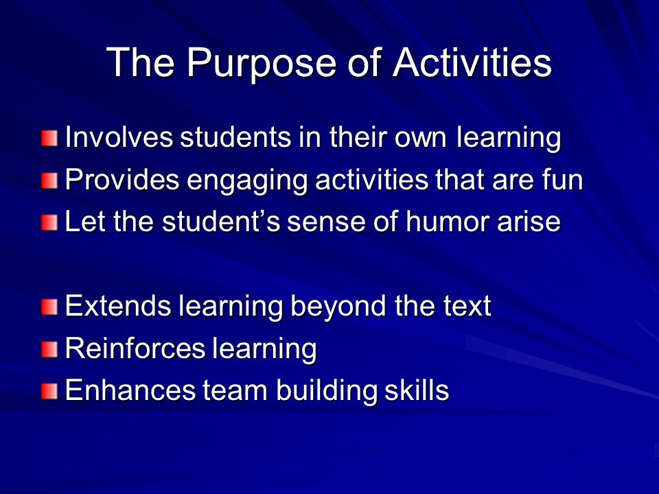 The Purpose of Activities