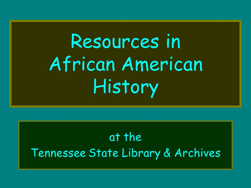 Resources in African American History