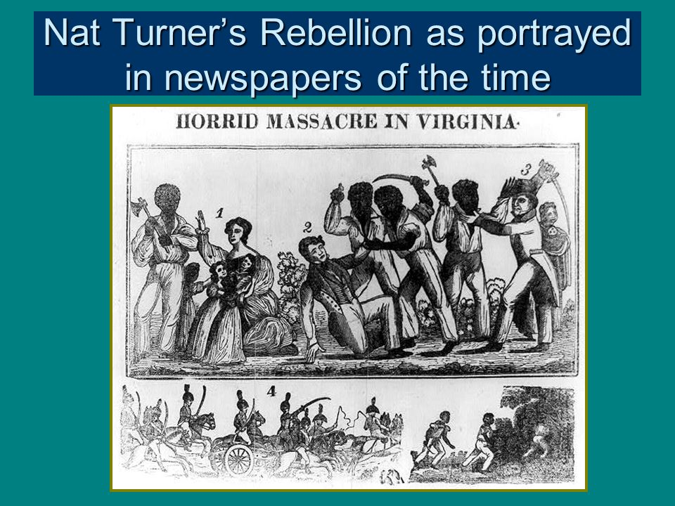 Nat Turner's Rebellion as portrayed in newspapers of the time