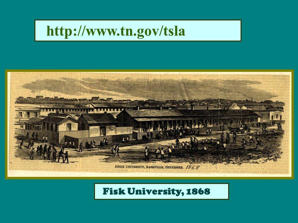 http://www.tn.gov/tsla Fisk University, 1868