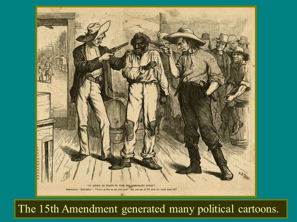 The 15th Amendment generated many political cartoons.
