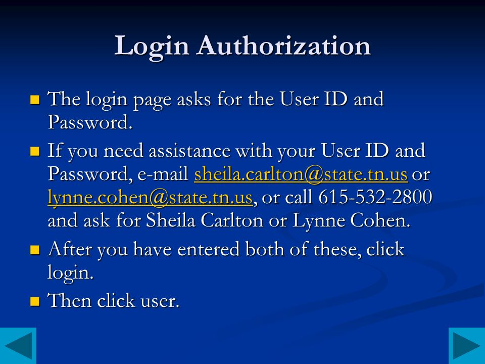 Login Authorization The login page asks for the User ID and Password.
