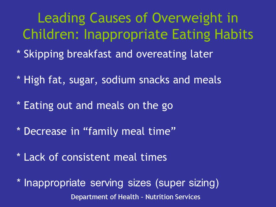 Leading Causes of Overweight in Children: Inappropriate Eating Habits