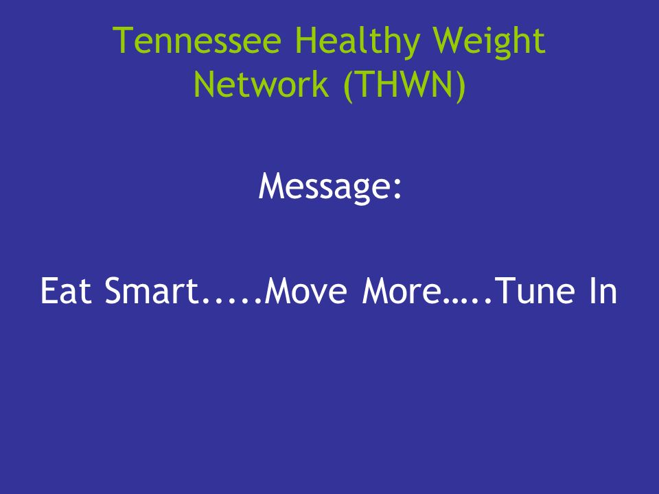 Tennessee Healthy Weight Network (THWN)