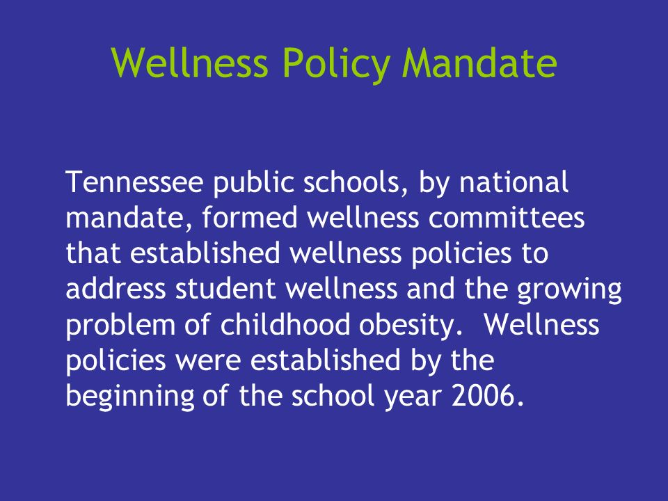 Wellness Policy Mandate