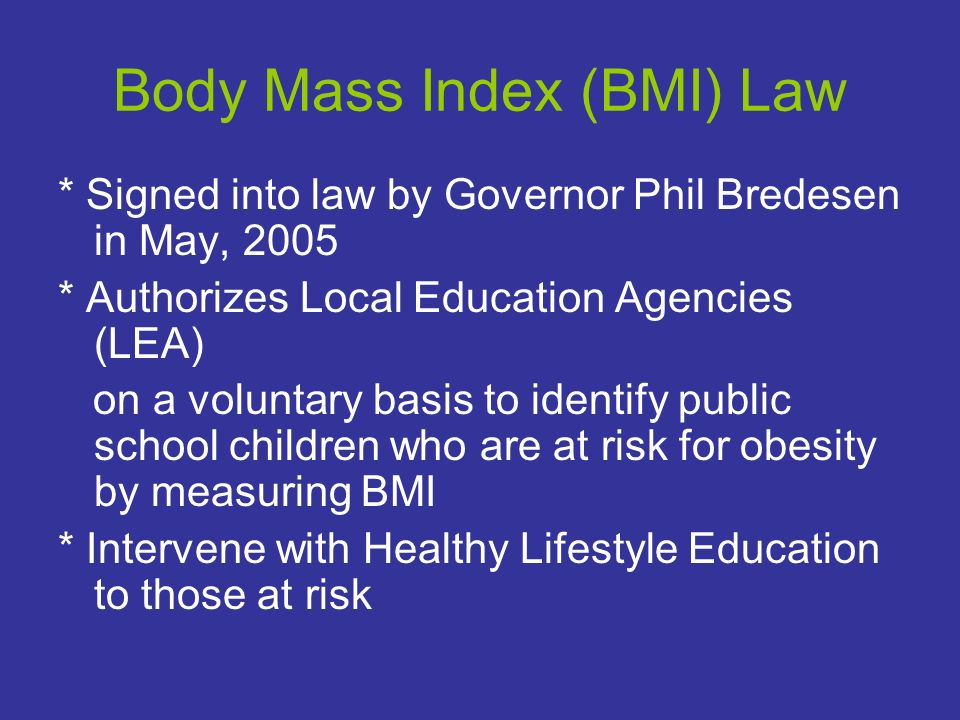Body Mass Index (BMI) Law