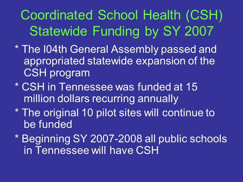 Coordinated School Health (CSH) Statewide Funding by SY 2007