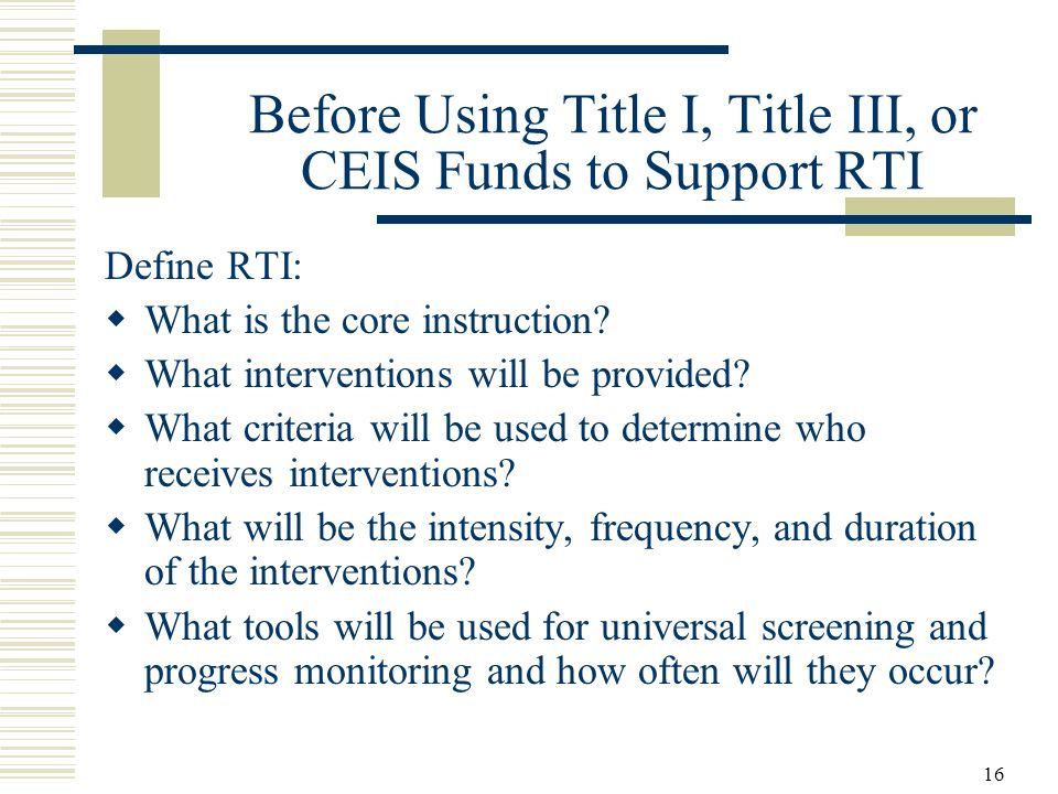 Before Using Title I, Title III, or CEIS Funds to Support RTI