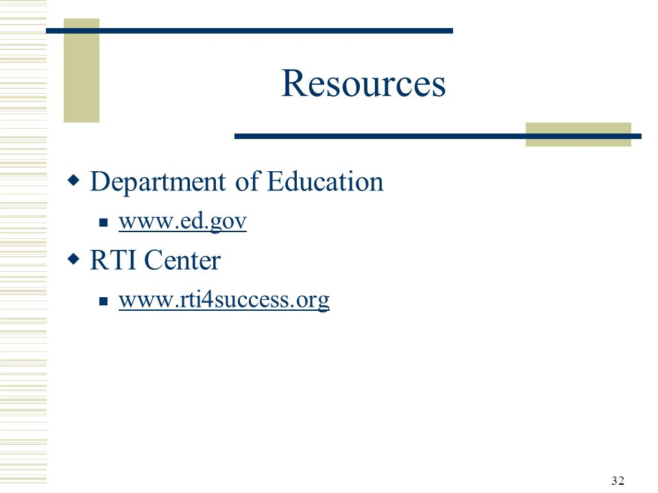 Resources Department of Education RTI Center www.ed.gov