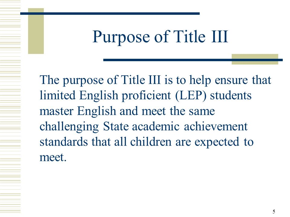 Purpose of Title III