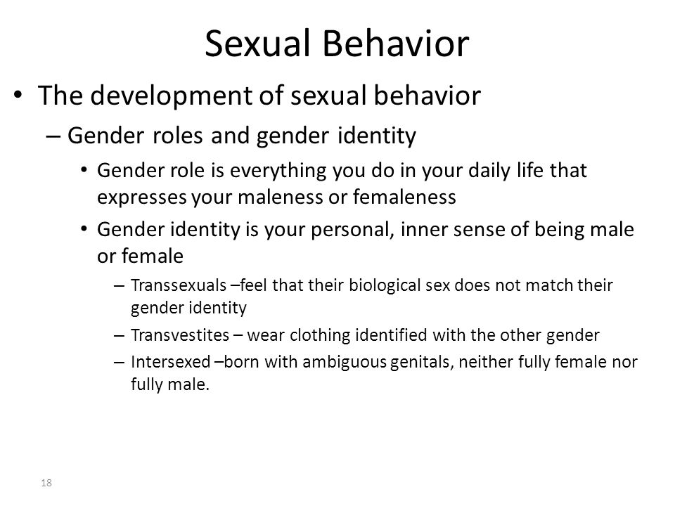 Sexual Behavior The development of sexual behavior
