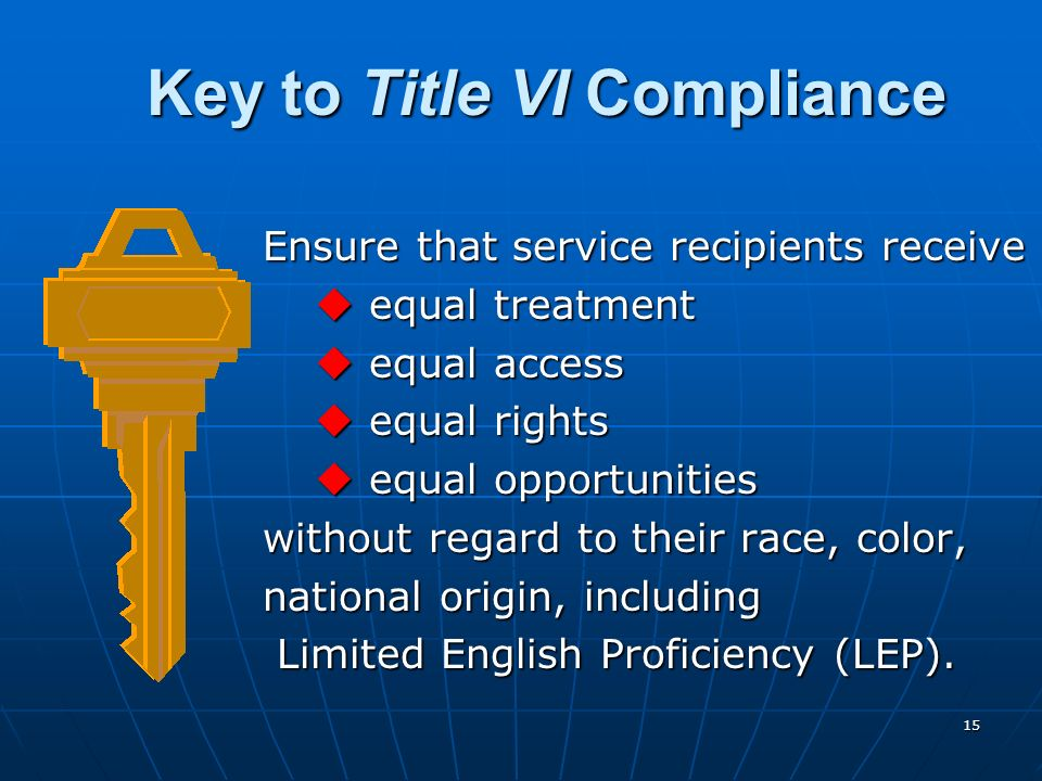 Key to Title VI Compliance