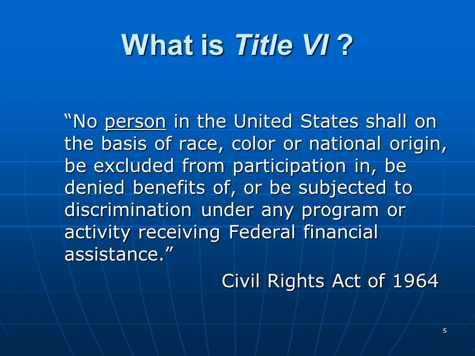 What is Title VI Civil Rights Act of 1964