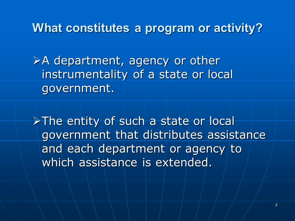 What constitutes a program or activity