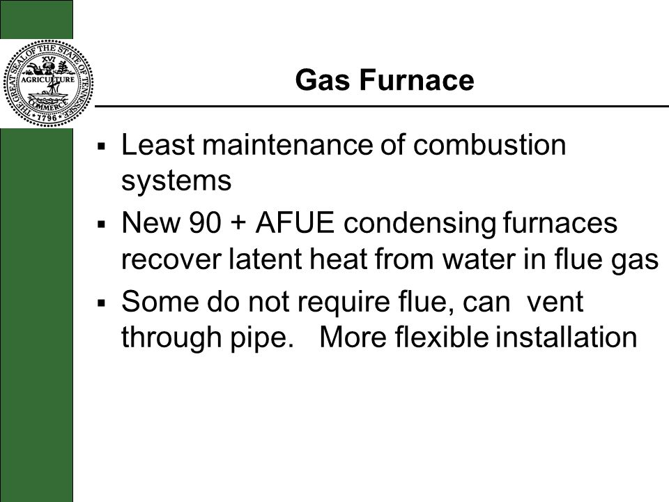 Least maintenance of combustion systems