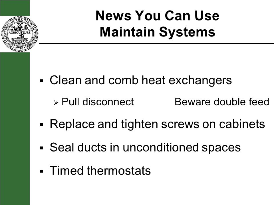 News You Can Use Maintain Systems