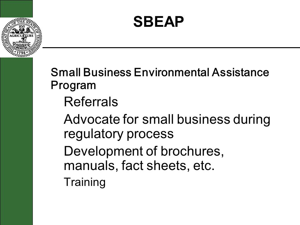 SBEAP Referrals Advocate for small business during regulatory process