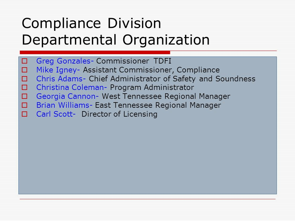 Compliance Division Departmental Organization