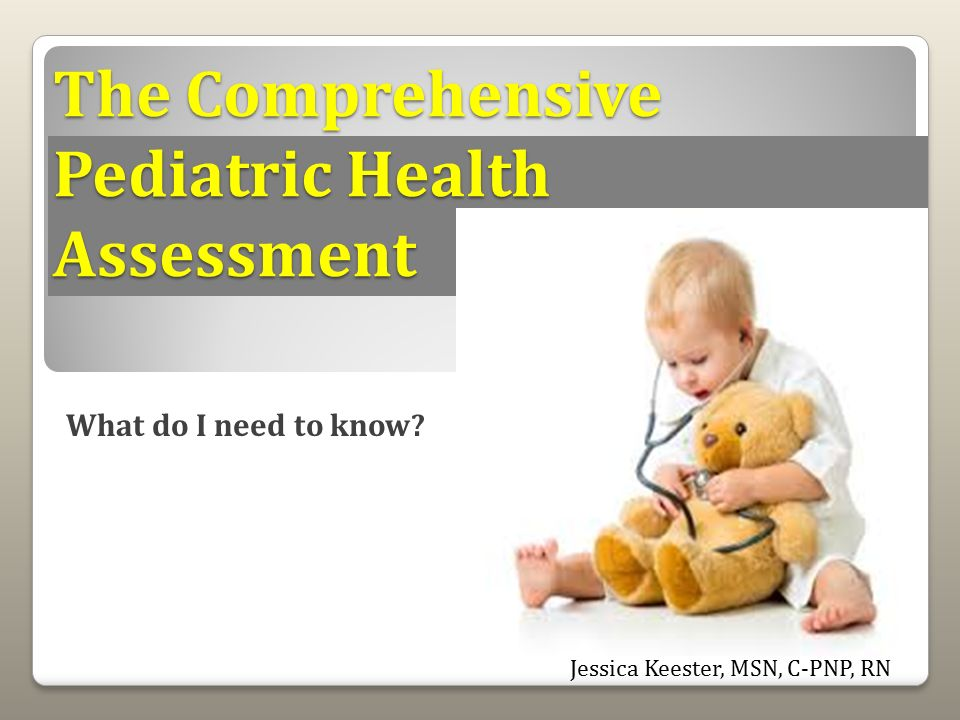 comprehensive health assessment Health promotion practices include the national down syndrome society recommends the following changes to definitions---comprehensive assessment.