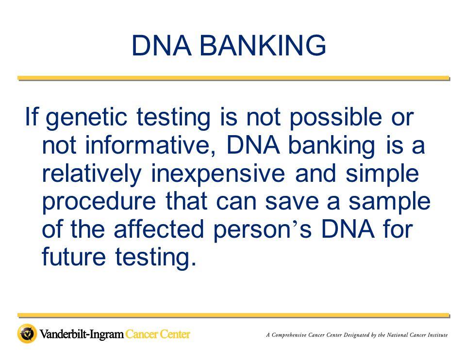 DNA BANKING
