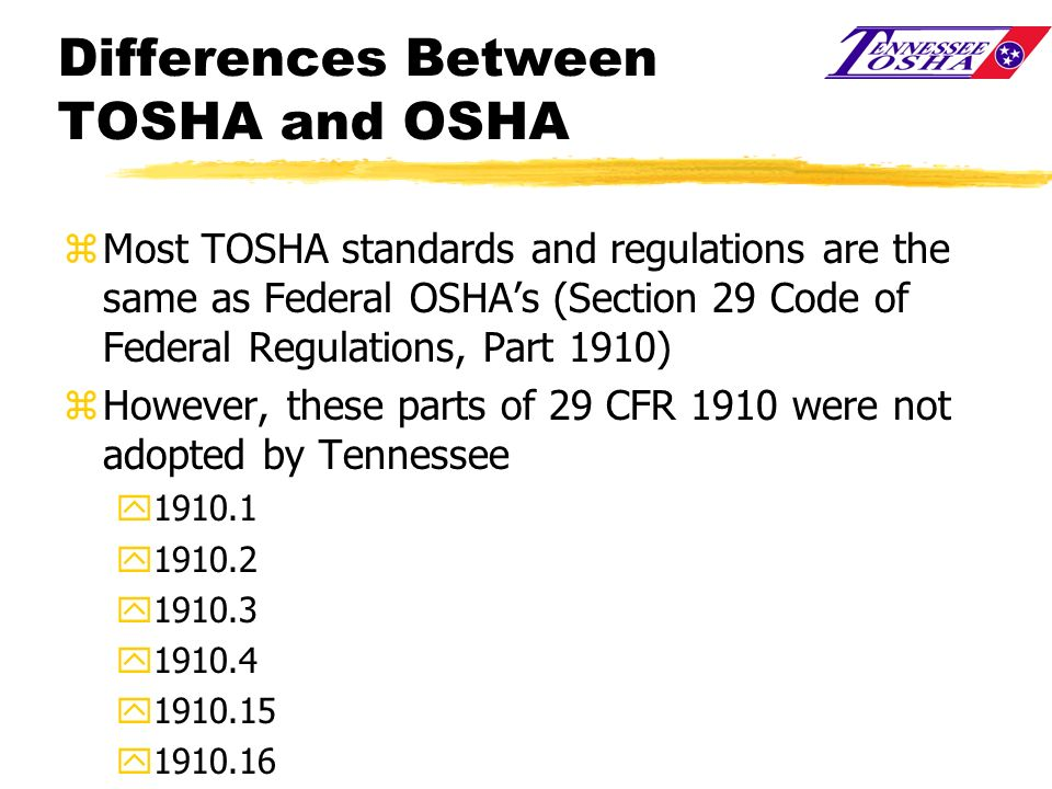 Differences Between TOSHA and OSHA