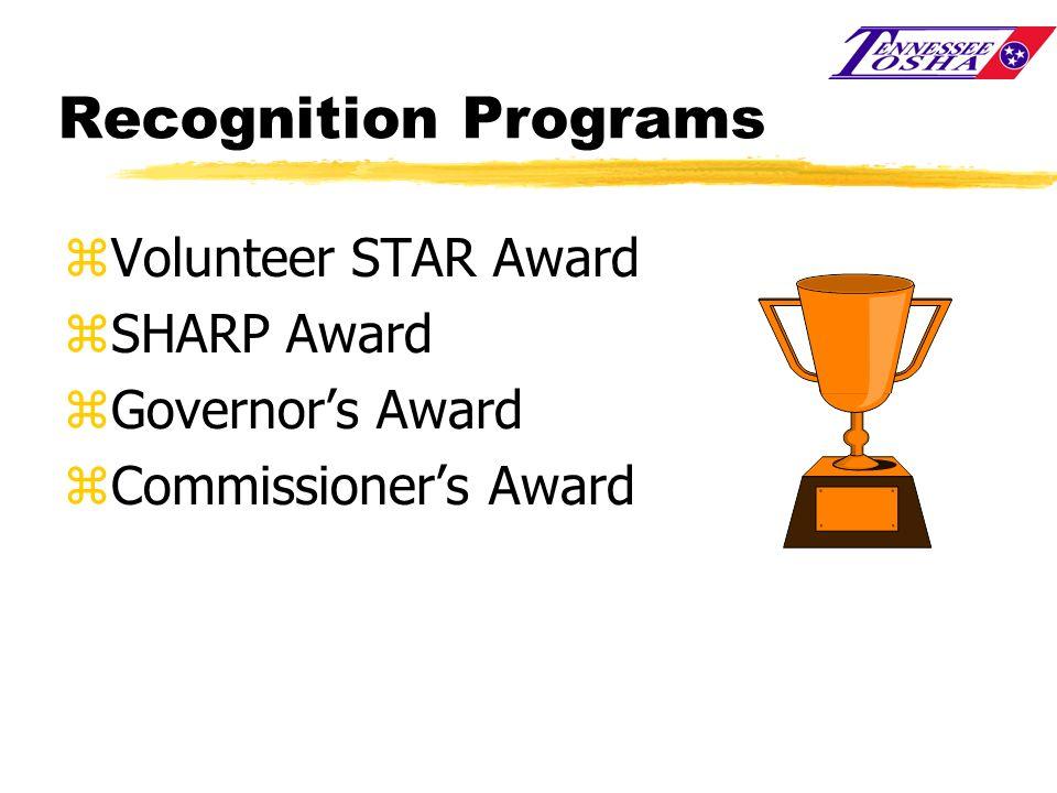 Recognition Programs Volunteer STAR Award SHARP Award Governor's Award