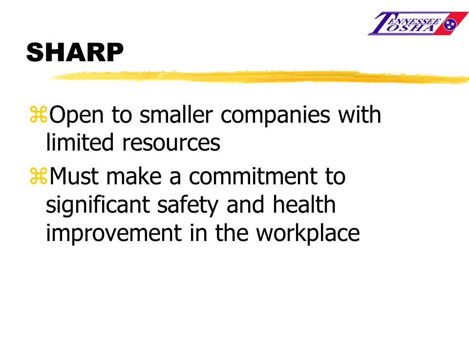 SHARP Open to smaller companies with limited resources