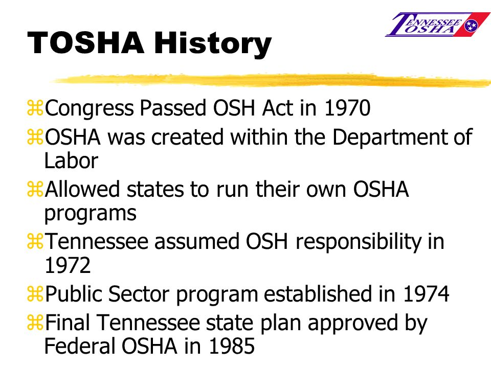 TOSHA History Congress Passed OSH Act in 1970