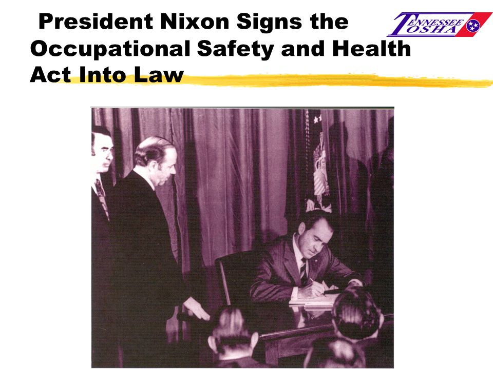 President Nixon Signs the Occupational Safety and Health Act Into Law