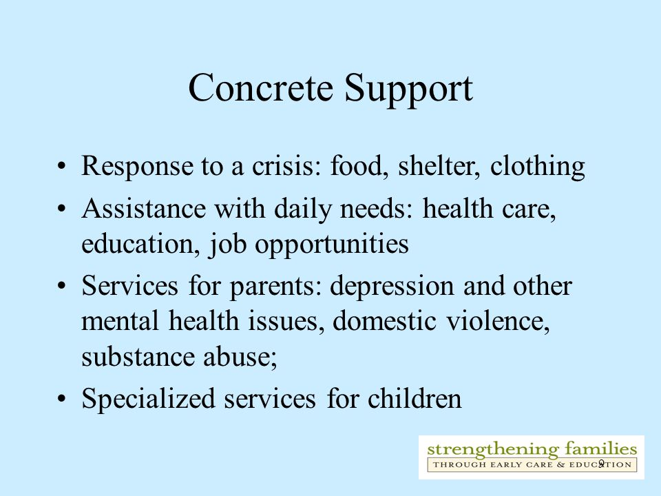 Concrete Support Response to a crisis: food, shelter, clothing