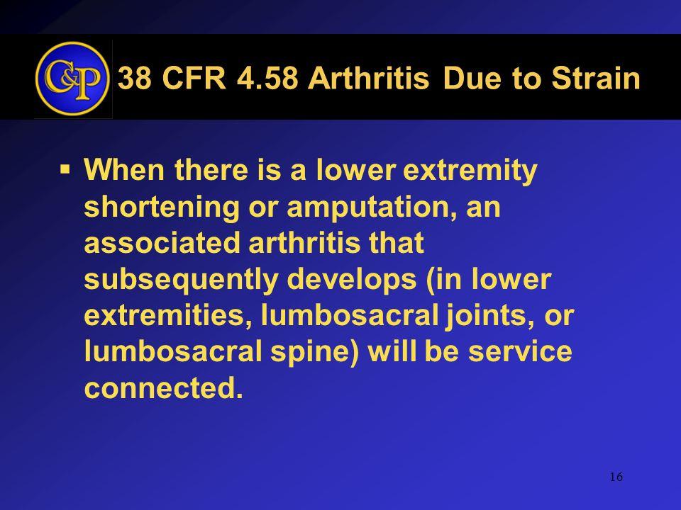 38 CFR 4.58 Arthritis Due to Strain