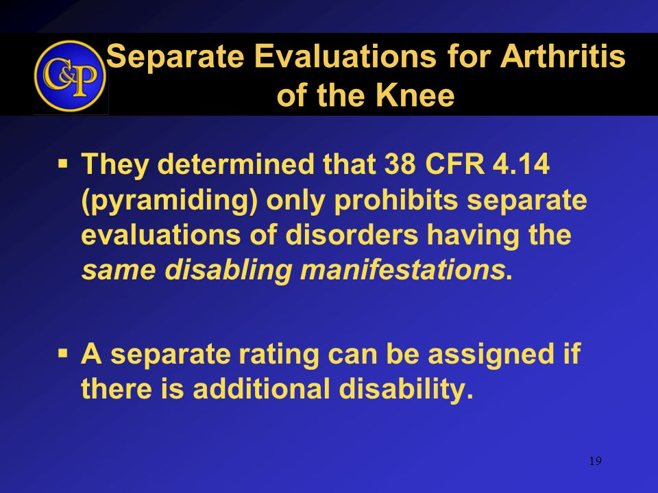 Separate Evaluations for Arthritis of the Knee