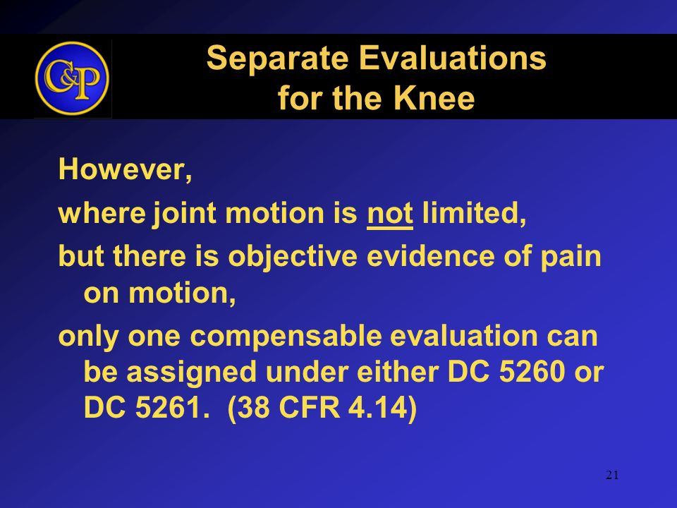 Separate Evaluations for the Knee